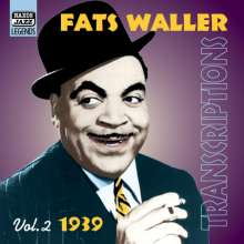 Fats Waller (1904-1943): Transcriptions 1939 Vol. 2, CD