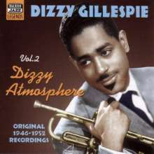 Dizzy Gillespie (1917-1993): Dizzy Atmosphere Vol. 2, CD