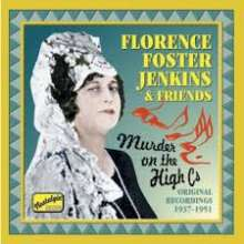 Florence Foster Jenkins & Friends - The Complete Legacy, CD
