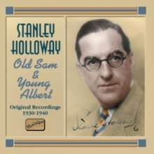 Stanley Holloway: Old Sam & Young Albert, CD