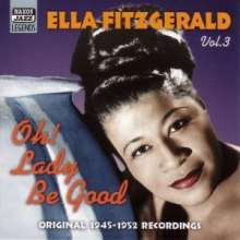 Ella Fitzgerald (1917-1996): Oh! Lady Be Good, CD
