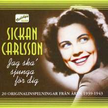 Sickan Carlsson: Jag ska sjunga for dig, CD