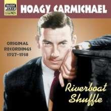 Hoagy Carmichael (1899-1981): Riverboat Shuffle, CD