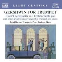 George Gershwin (1898-1937): Gershwin for Trumpet - Arrangements für Trompete & Klavier, CD