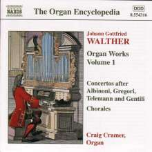 Johann Gottfried Walther (1684-1748): Orgelwerke Vol.1, CD