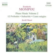 Federico Mompou (1893-1987): Klavierwerke Vol.2, CD
