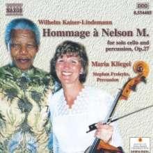 Wilhelm Kaiser-Lindemann (geb. 1940): Hommage a Nelson M.op.27 für Cello & Percussion, CD