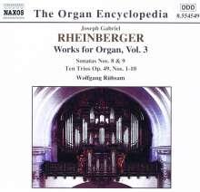 Joseph Rheinberger (1839-1901): Sämtliche Orgelwerke Vol.3, CD