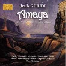 Jesus Guridi (1886-1961): Amaya (Lyrisches Drama), 2 CDs