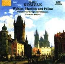 Karel Komzak (1850-1905): Walzer,Märsche & Polkas, CD