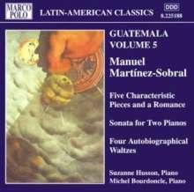 Manuel Martinez-Sobral (1879-1946): Klavierwerke, CD