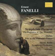 """Ernest Fanelli (1860-1917): Symphonic Pictures """"The Romance of The Mummy"""", CD"""