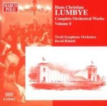 Hans Christian Lumbye (1810-1874): Sämtliche Orchesterwerke Vol.8, CD