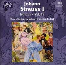 Johann Strauss I (1804-1849): Johann Strauss Edition Vol.19, CD