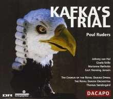 Poul Ruders (geb. 1949): Kafka's Trial, 2 CDs