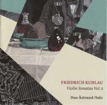 Friedrich Kuhlau (1786-1832): Sonaten für Violine & Klavier Vol.2, CD