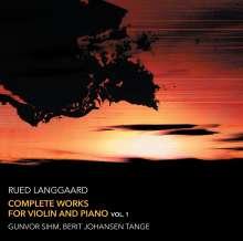 Rued Langgaard (1893-1952): Sämtliche Werke für Violine & Klavier Vol.1, SACD