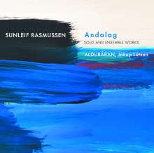 """Sunleif Rasmussen (geb. 1961): Kammermusik """"Andalag"""", CD"""