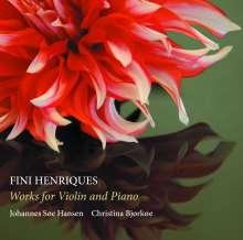 Fini Henriques (1867-1940): Werke für Violine & Klavier, CD