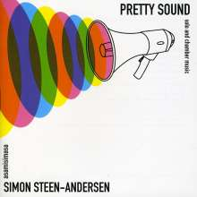 "Simon Steen-Andersen (geb. 1976): Kammermusik ""Pretty Sound"", CD"