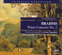 Classics Explained:Brahms,Klavierkonzert Nr.2, 2 CDs