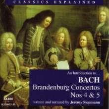 Classics Explained:Bach,Brandenburgische Konzerte, 2 CDs