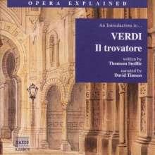 Opera Explained:Verdi,Il Trovatore, CD