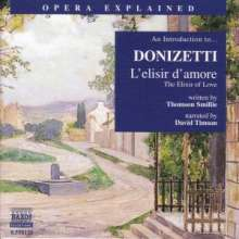 Opera Explained:Donizetti/L'elisir d'amore, CD