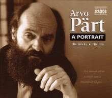 Arvo Pärt (geb. 1935): Arvo Pärt - A Portrait, 2 CDs