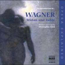 Opera Explained:Wagner,Tristan & Isolde, CD