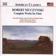 Robert Muczynski (geb. 1929): Sämtliche Werke für Flöte, CD