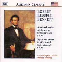 Robert Russell Bennett (1894-1981): Abraham Lincoln - A Likeness in Symphony Form, CD