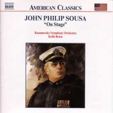 John Philip Sousa (1854-1932): Orchesterwerke Vol.1: On Stage, CD