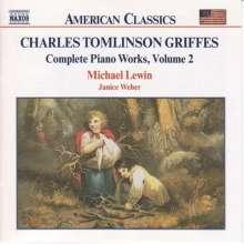 Charles Tomlinson Griffes (1884-1920): Klavierwerke, CD