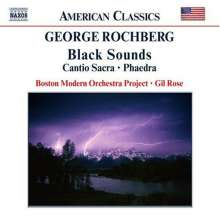 "George Rochberg (1918-2005): Black Sounds (Ballettmusik zu ""The Act""), CD"