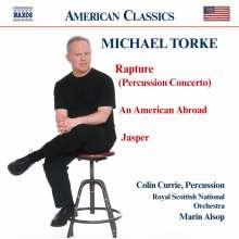 "Michael Torke (geb. 1961): Konzert für Percussion & Orchester ""Rapture"", CD"