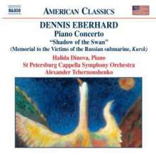 "Dennis Eberhardt (geb. 1943): Klavierkonzert ""Shadow of the Swan"", CD"