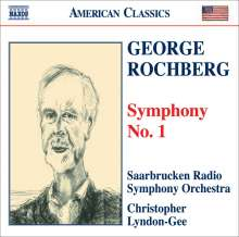 George Rochberg (1918-2005): Symphonie Nr.1, CD