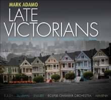 Mark Adamo (geb. 1962): Late Victorians, CD
