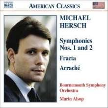 Michael Hersch (geb. 1971): Symphonien Nr.1 & 2, CD
