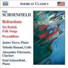 Paul Schoenfield (geb. 1947): Refractions für Klarinette,Cello & Klavier, CD