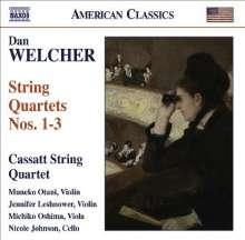 Dan Welcher (geb. 1948): Streichquartette Nr.1-3, CD