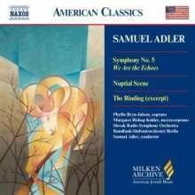 """Samuel Adler (geb. 1928): Symphonie Nr.5 """"We Are the Echoes"""", CD"""