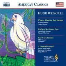 "Hugo Weisgall (geb. 1912): Rituals for Rosh Hashana ""T'kiatot"", CD"