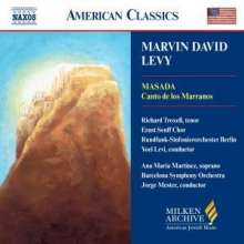 Marvin David Levy (1932-2015): Canto de los Marranos, CD
