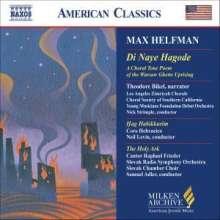 Max Helfman (1901-1963): Di Naye Hagode, CD