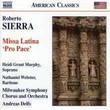 "Roberto Sierra (geb. 1953): Missa Latina ""Pro Pace"", CD"