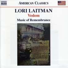 Lori Laitman (geb. 1955): Vedem (2010), CD
