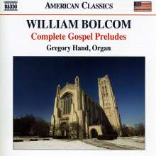 William Bolcom (geb. 1938): Complete Gospel Preludes, CD