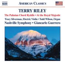 Terry Riley (geb. 1935): The Palmian Chord Ryddle für elektrische Violine & Orchester, CD